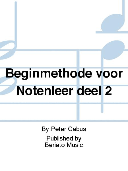 Beginmethode voor Notenleer deel 2