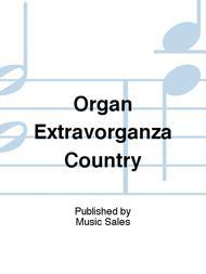 Organ Extravorganza Country
