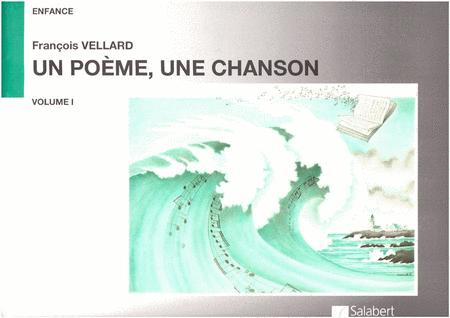 Un Poeme Une Chanson Vol.1 Chant-Piano
