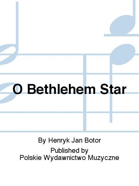 O Bethlehem Star