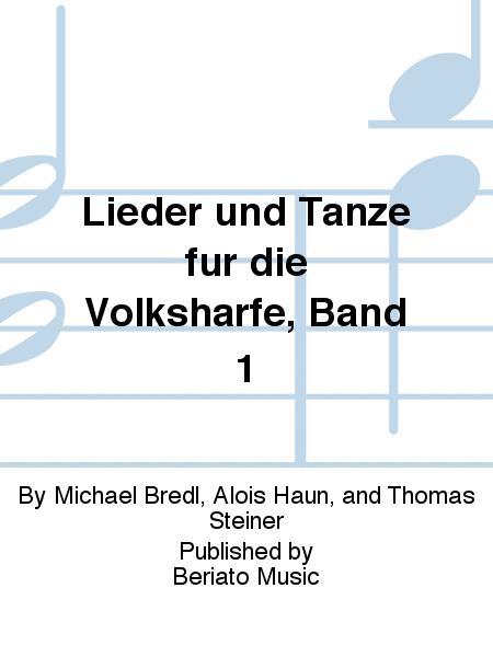 Lieder und Tanze fur die Volksharfe, Band 1