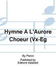 Hymne A L'Aurore Choeur (Vx-Eg