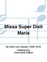 Missa Super Dixit Maria