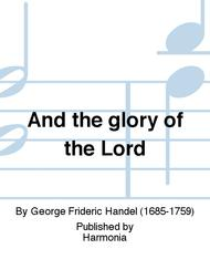 And the glory of the Lord