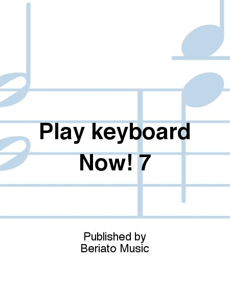 Play keyboard Now! 7