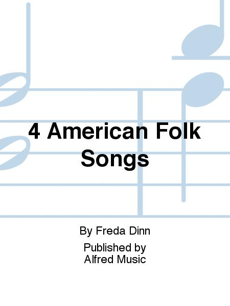 4 American Folk Songs