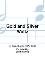 Gold and Silver Waltz