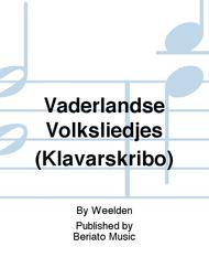 Vaderlandse Volksliedjes (Klavarskribo)