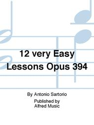 12 very Easy Lessons Opus 394