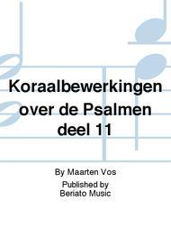 Koraalbewerkingen over de Psalmen deel 11
