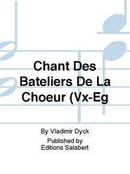 Chant Des Bateliers De La Choeur (Vx-Eg
