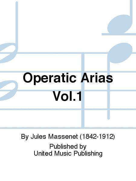 Operatic Arias Vol.1