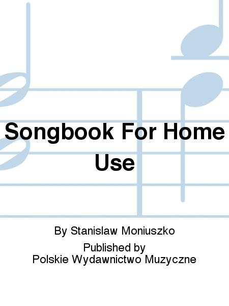 Songbook For Home Use