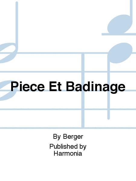 Piece Et Badinage