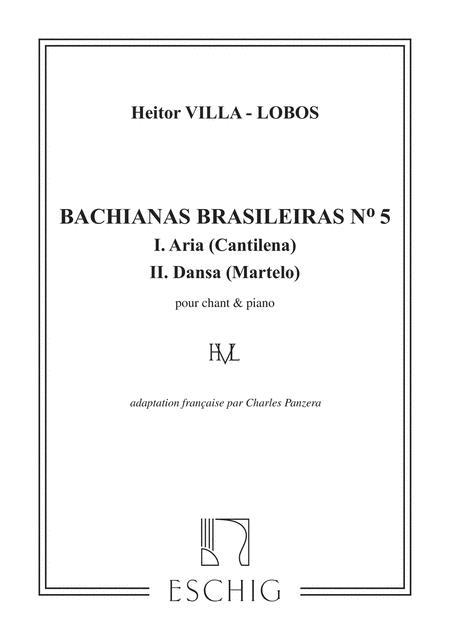 Bachianas Brasileiras N. 5 (Aria e Dansa)