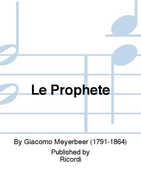 Le Prophete