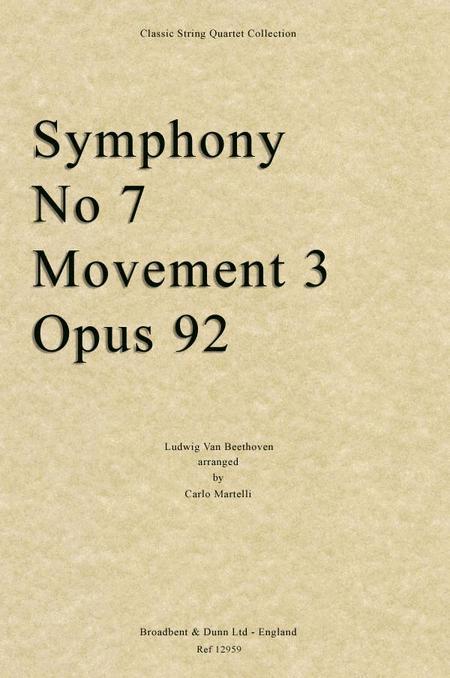 Symphony No. 7 Movement 3, Opus 92