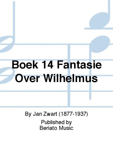 Boek 14 Fantasie Over Wilhelmus