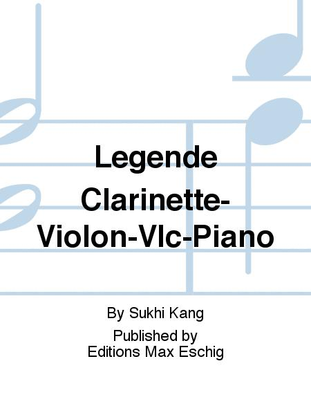 Legende Clarinette-Violon-Vlc-Piano
