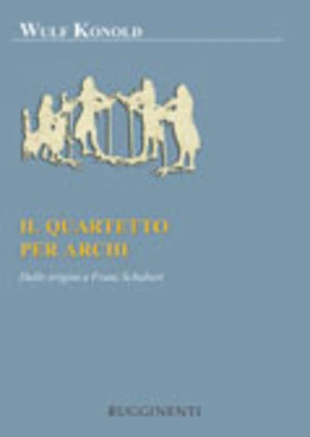 Il Quartetto Per Archi