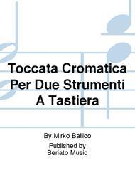 Toccata Cromatica Per Due Strumenti A Tastiera