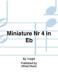 Miniature Nr 4 in Eb