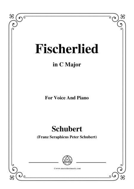 Schubert-Fischerlied (Version II),in C Major,for Voice and Piano