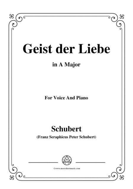 Schubert-Geist der Liebe,in A Major,for Voice and Piano