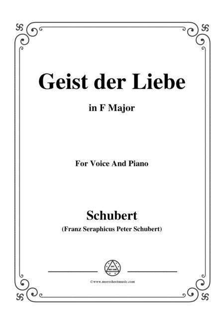 Schubert-Geist der Liebe,in F Major,for Voice and Piano