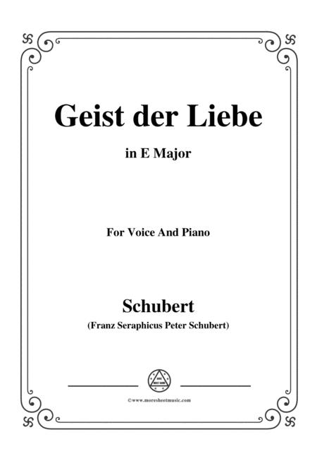 Schubert-Geist der Liebe,in E Major,for Voice and Piano