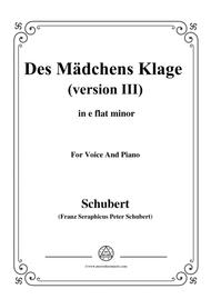 Schubert-Des Mädchens Klage (Version III),in e flat minor,D.389,for Voice and Piano