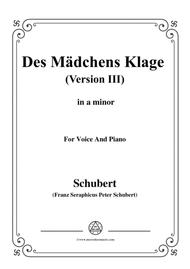 Schubert-Des Mädchens Klage (Version III),in a minor,D.389,for Voice and Piano