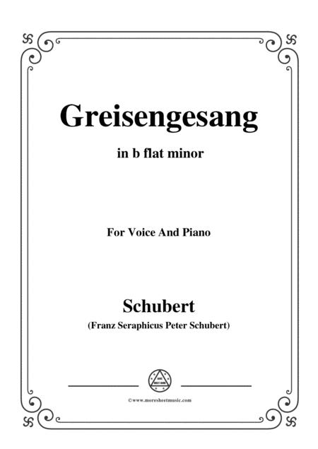 Schubert-Greisengesang,in b flat minor,Op.60,No.1,for Voice and Piano