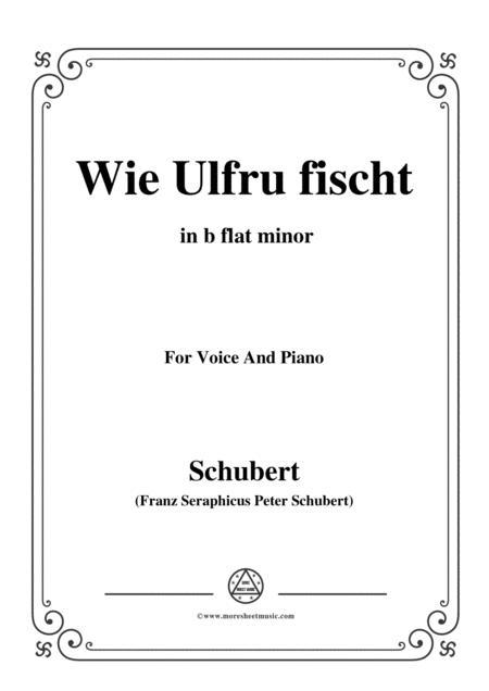 Schubert-Wie Ulfru fischt,in b flat minor,Op.21,No.3,for Voice and Piano