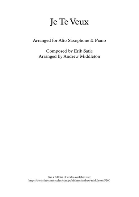 Je Te Veux arranged for Alto Saxophone and Piano
