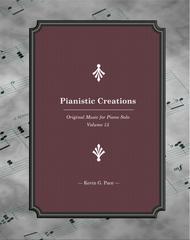 Pianistic Creations: Original Music for Piano Solo (Volume 15)