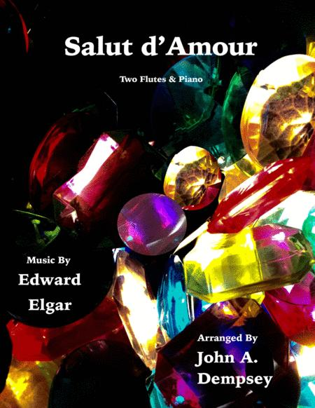 Salut d'Amour (Love's Greeting): Trio for Two Flutes and Piano