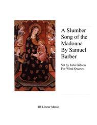 Slumber Song Of The Madonna - Samuel Barber - Wind Quartet