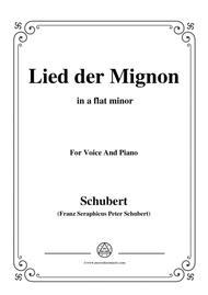 Schubert-Lied der Mignon,from 4 Gesänge aus 'Wilhelm Meister',in a flat minor,for Voice&Piano
