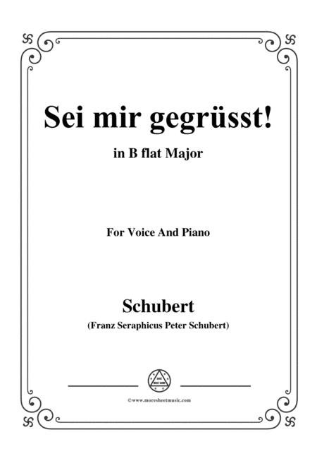 Schubert-Sei mir gegrüsst!,Op.20 No.1,in B flat Major,for Voice&Piano
