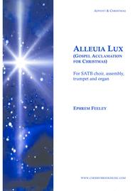 Alleluia Lux - Gospel Acclamation for Christmas