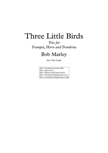 Three Little Birds. Trio for Trumpet, Horn and Trombone