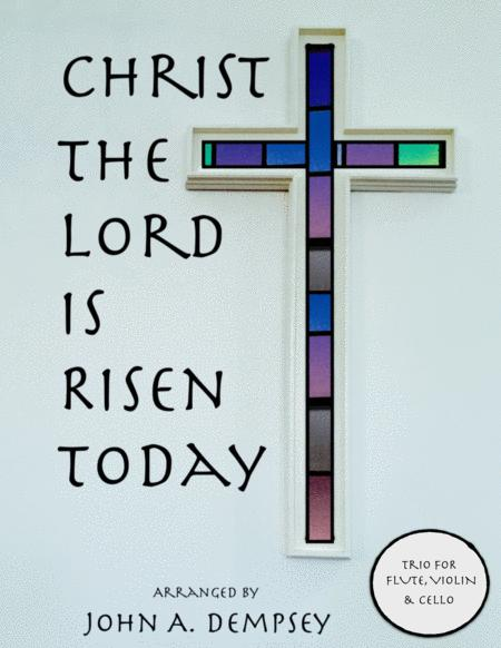 Christ the Lord is Risen Today (Trio for Flute, Violin and Cello)