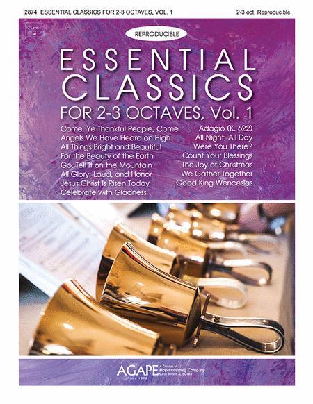 Essential Classics for 2-3 Octaves, Vol. 1 (Reproducible)