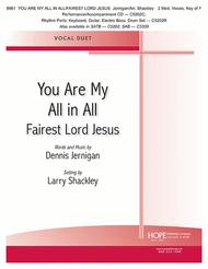 You Are My All In All with Fairest Lord Jesus