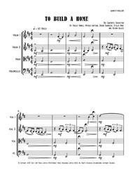 To Build A Home - String Quartet