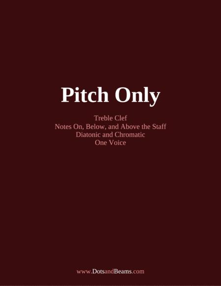 Pitch Only - Treble Clef (Sight Reading Exercise Book)