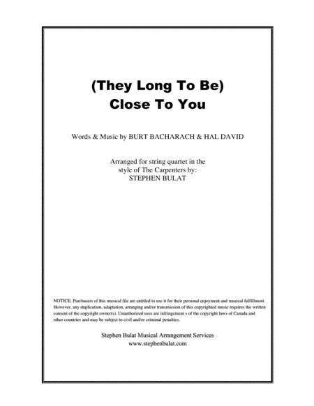 (They Long To Be) Close To You - arranged for string quartet