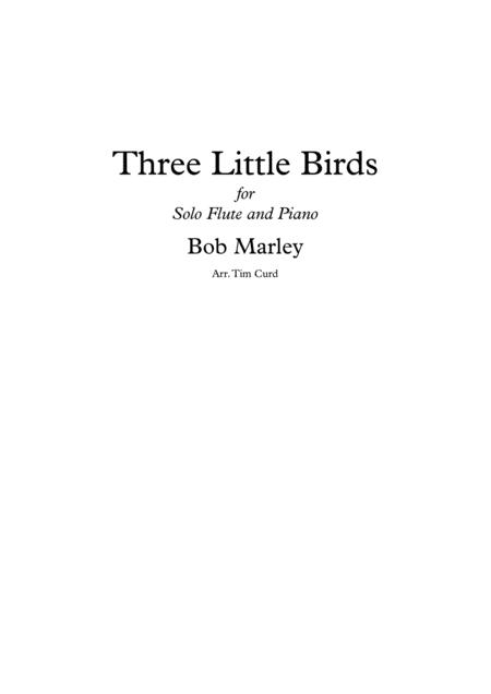 Three Little Birds. Solo for Flute and Piano