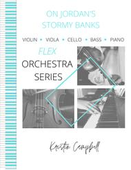 On Jordan's Stormy Banks - Flex Orchestra